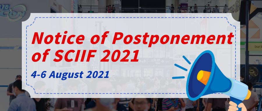 Notice of Postponement of SCIIF 2021